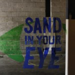 Sand In Your Eye
